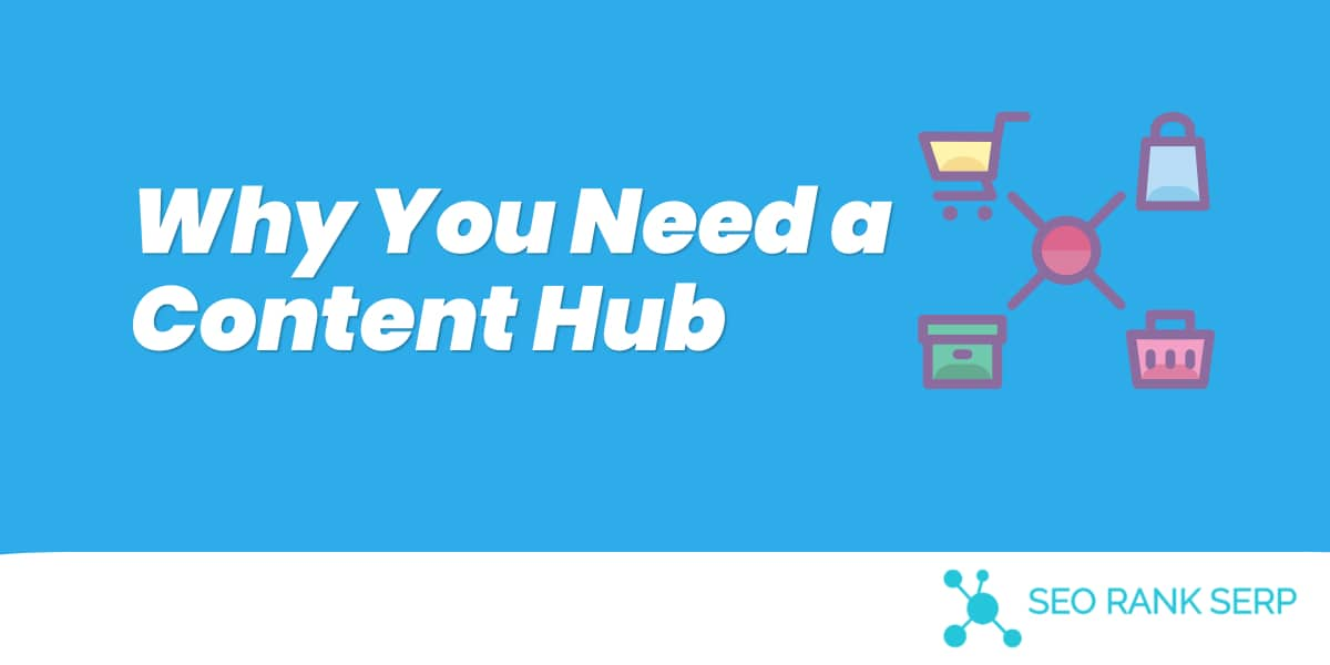 Why You Need a Content Hub (1)