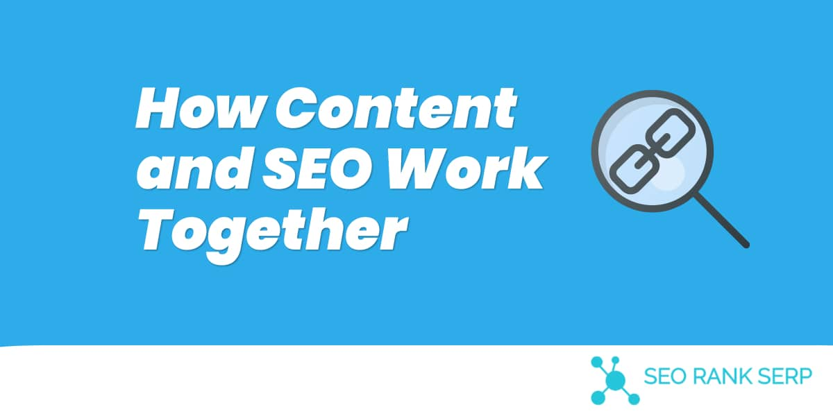 How Content and SEO Work Together (1)